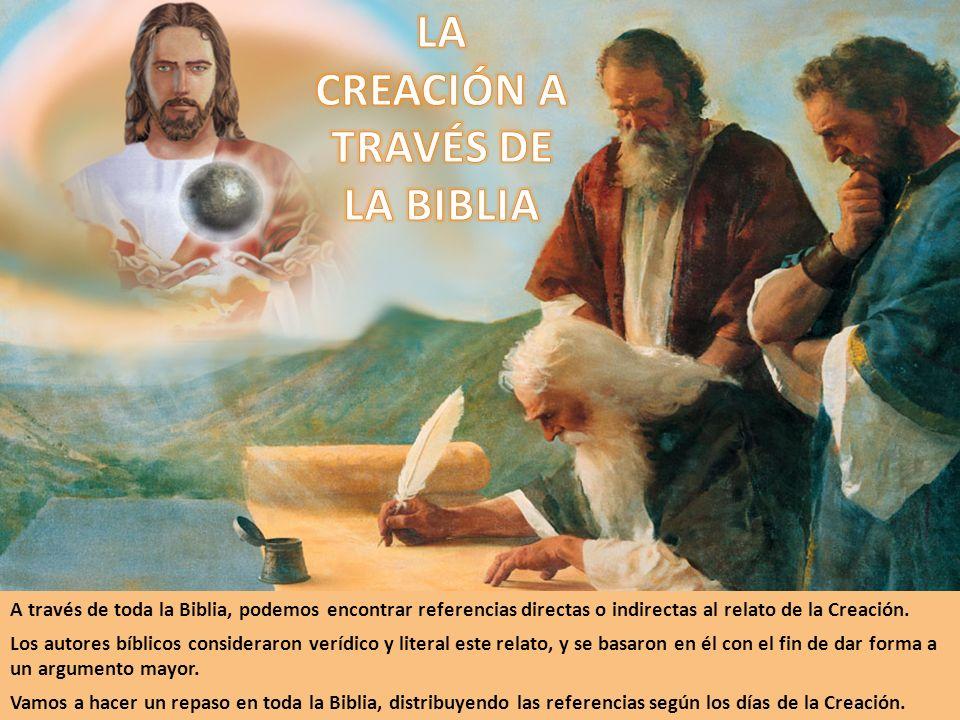 LA CREACIÓN A TRAVÉS DE LA BIBLIA