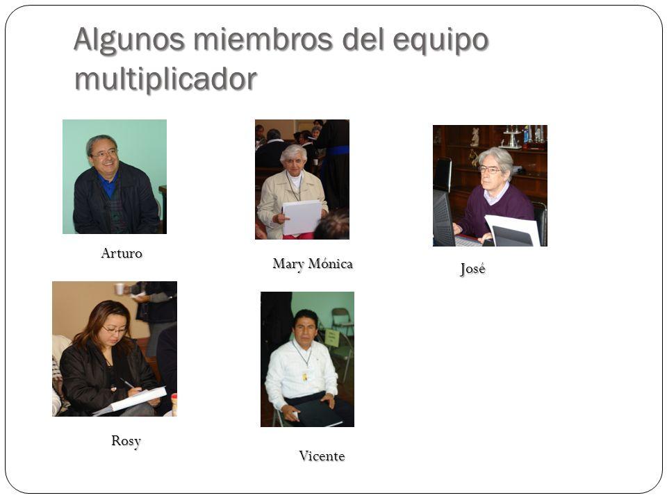 Algunos miembros del equipo multiplicador