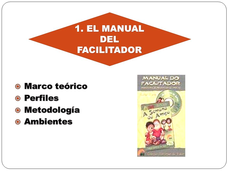 1. EL MANUAL DEL FACILITADOR
