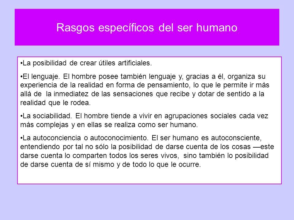 Rasgos específicos del ser humano