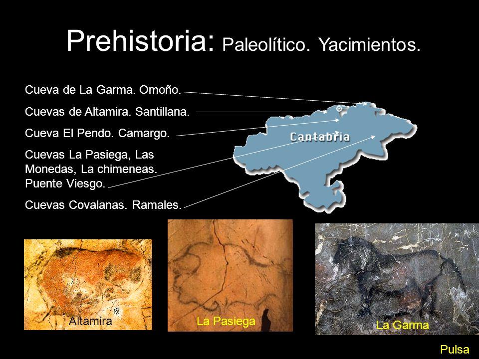 Prehistoria: Paleolítico. Yacimientos.