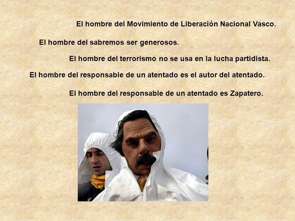 El hombre del Movimiento de Liberación Nacional Vasco.