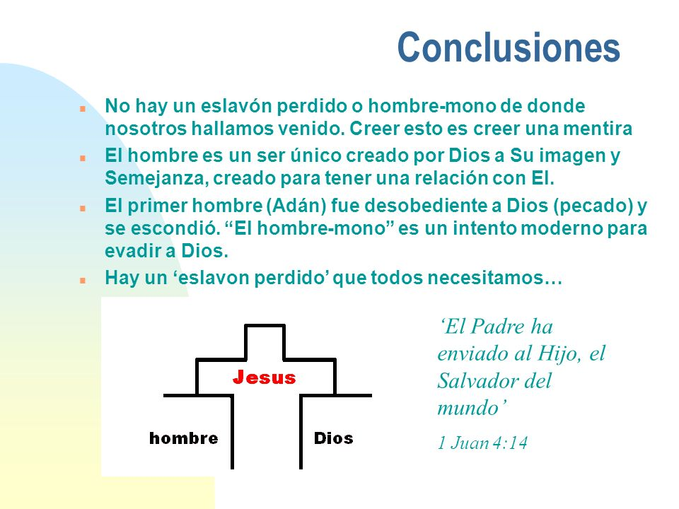 Conclusiones 'El Padre ha enviado al Hijo, el Salvador del mundo'