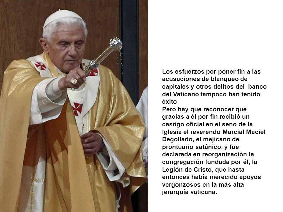 Los esfuerzos por poner fin a las acusaciones de blanqueo de capitales y otros delitos del banco del Vaticano tampoco han tenido éxito
