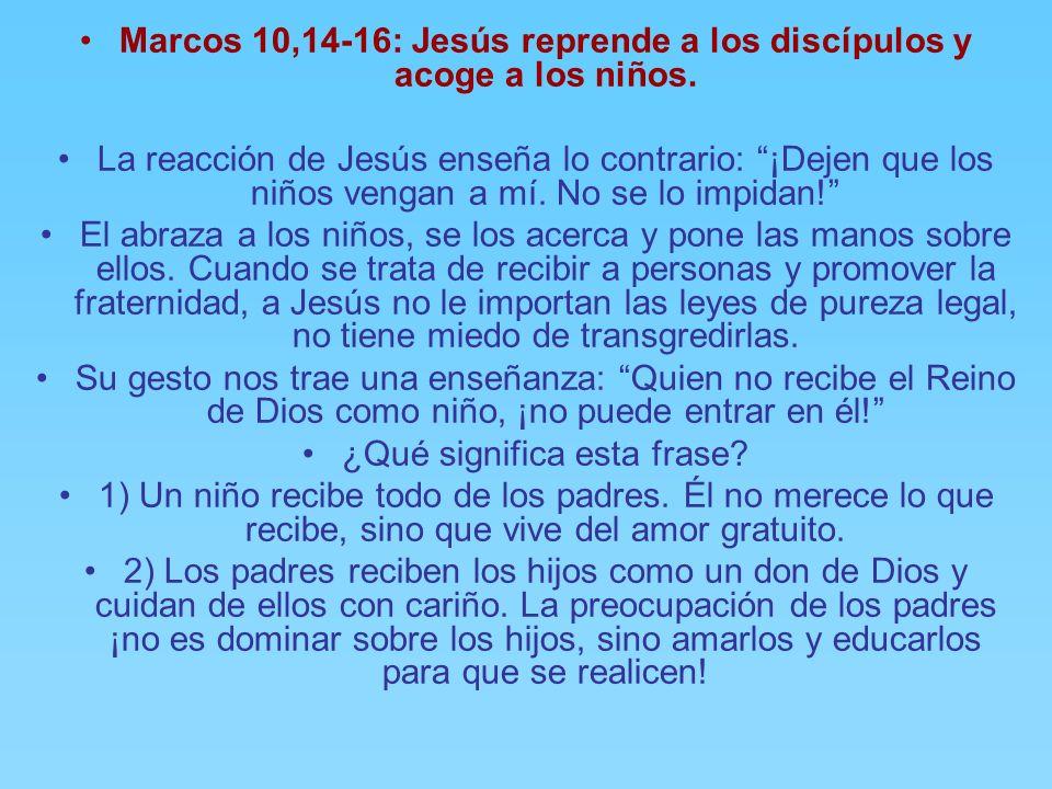 Marcos 10,14-16: Jesús reprende a los discípulos y acoge a los niños.