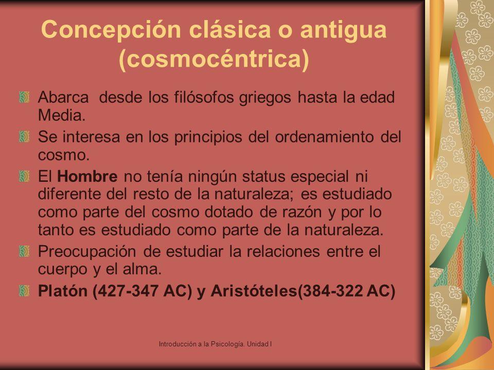 Concepción clásica o antigua (cosmocéntrica)