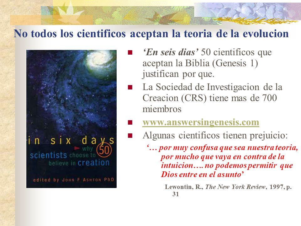 No todos los cientificos aceptan la teoria de la evolucion