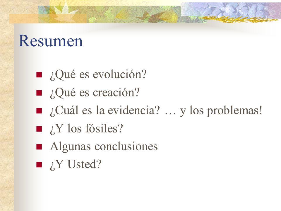 Resumen ¿Qué es evolución ¿Qué es creación