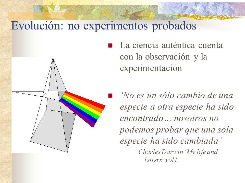 Evolución: no experimentos probados