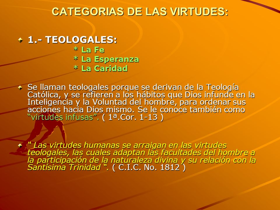 CATEGORIAS DE LAS VIRTUDES: