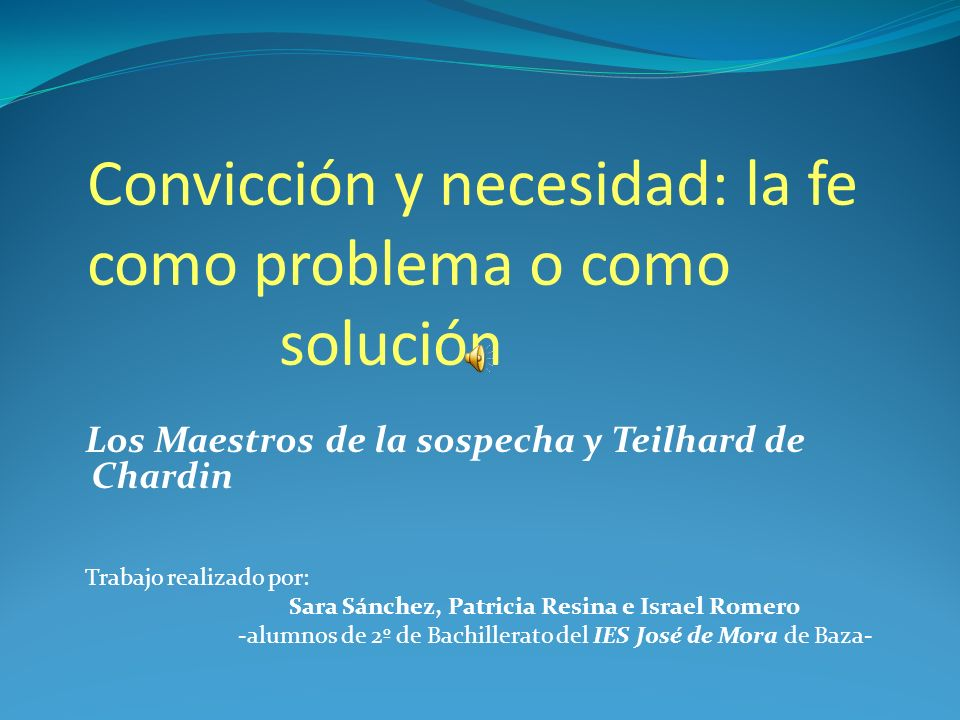 Convicción y necesidad: la fe como problema o como solución