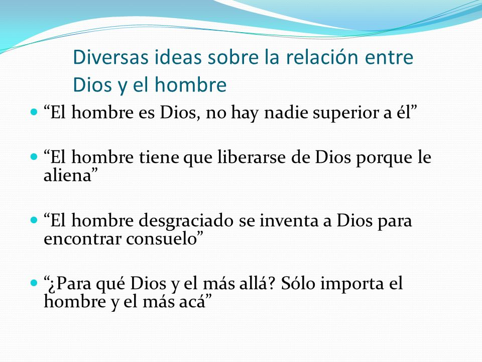 Diversas ideas sobre la relación entre Dios y el hombre