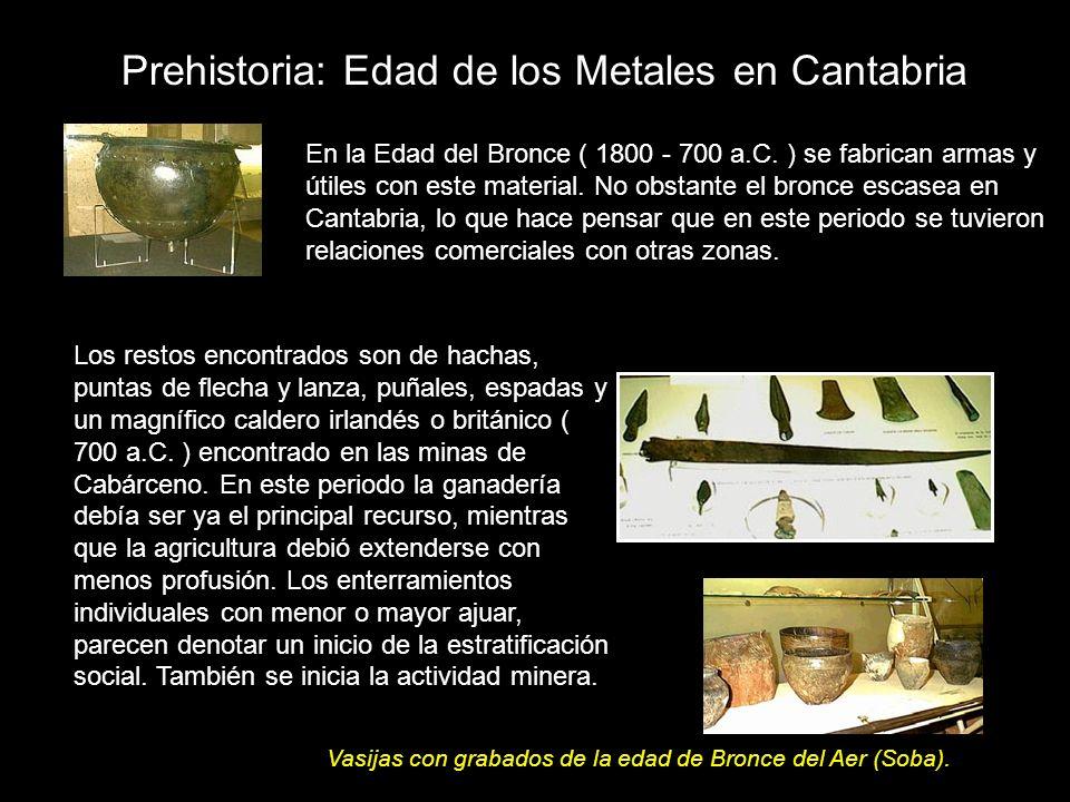 Prehistoria: Edad de los Metales en Cantabria
