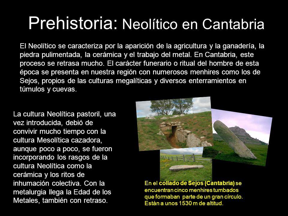 Prehistoria: Neolítico en Cantabria