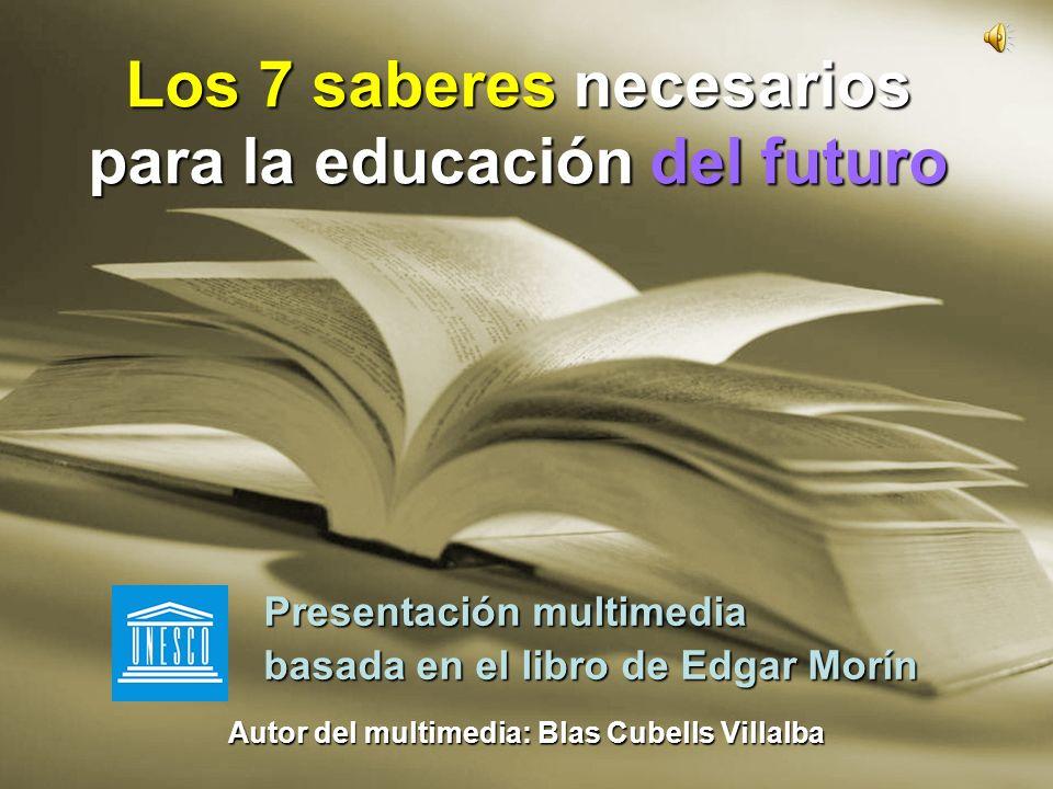 Los 7 saberes necesarios para la educación del futuro