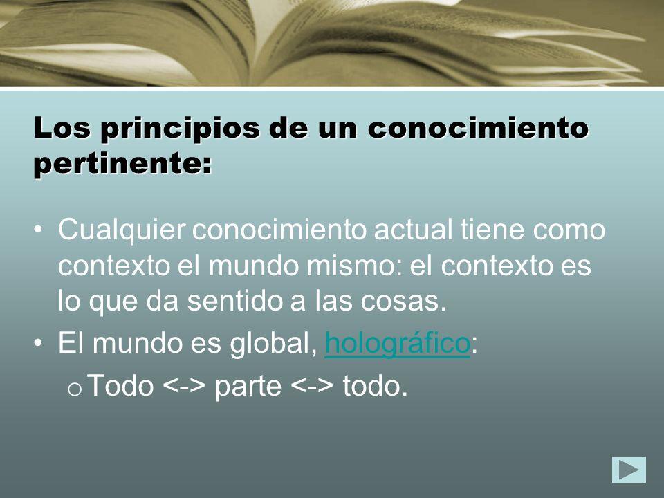 Los principios de un conocimiento pertinente: