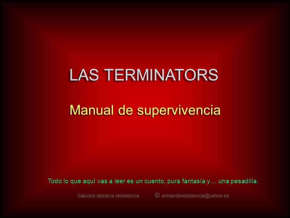 LAS TERMINATORS Manual de supervivencia