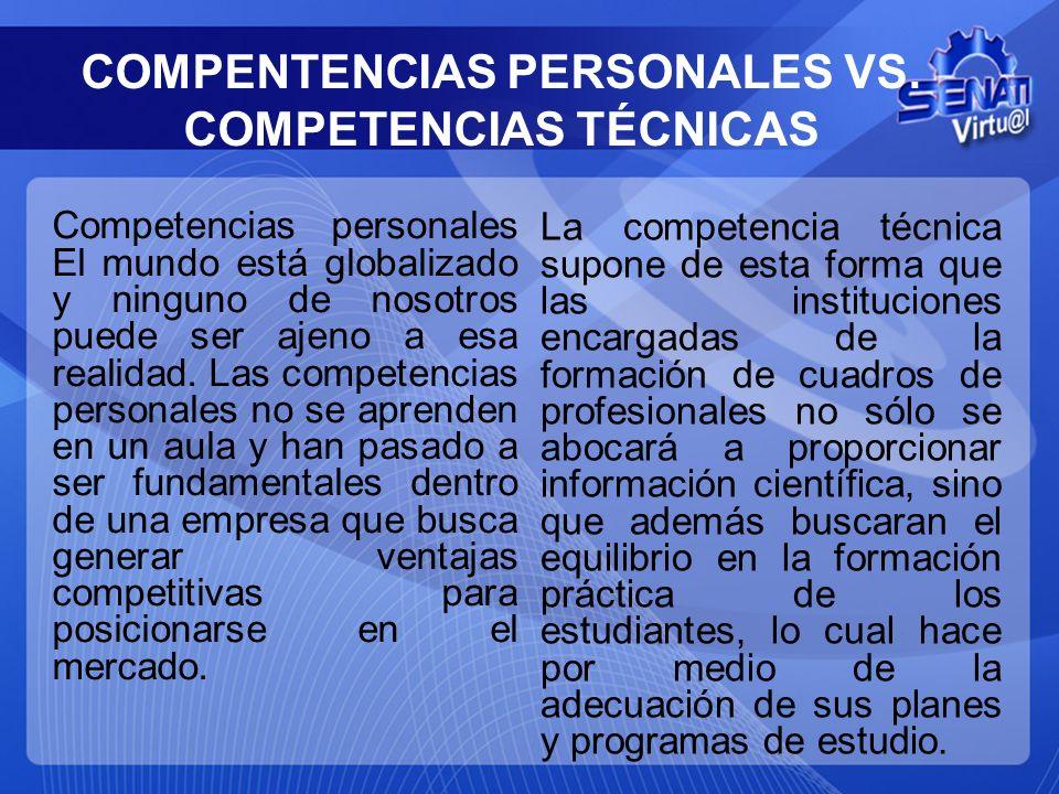 COMPENTENCIAS PERSONALES VS. COMPETENCIAS TÉCNICAS