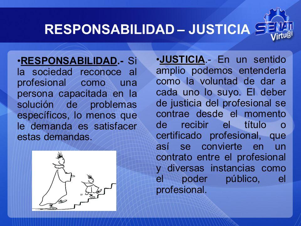 RESPONSABILIDAD – JUSTICIA