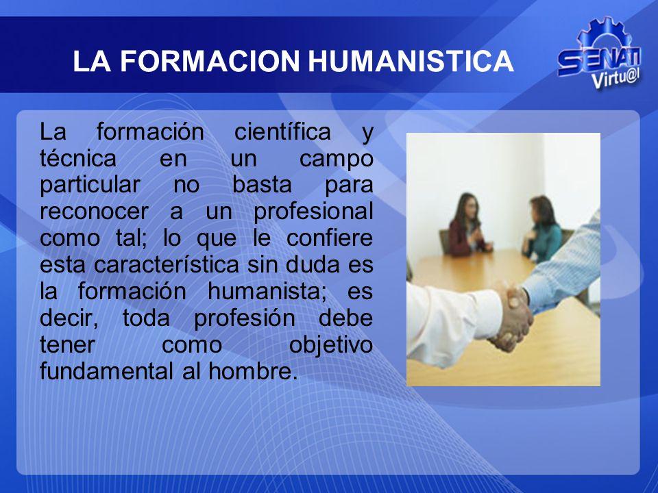 LA FORMACION HUMANISTICA