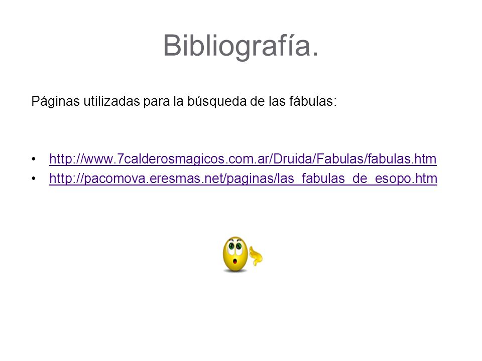 Bibliografía. Páginas utilizadas para la búsqueda de las fábulas: