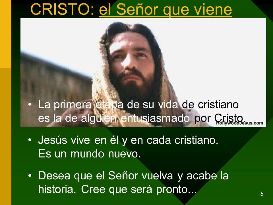 CRISTO: el Señor que viene