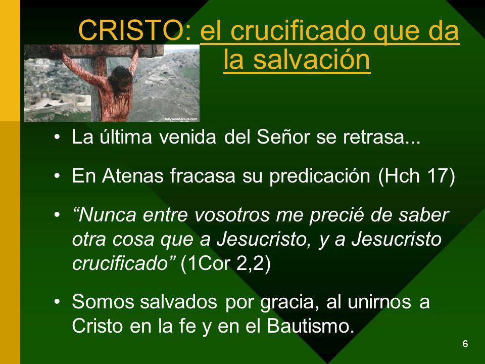 CRISTO: el crucificado que da la salvación