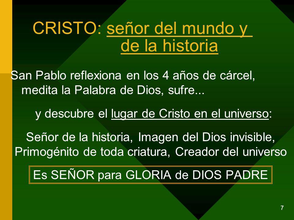 CRISTO: señor del mundo y de la historia
