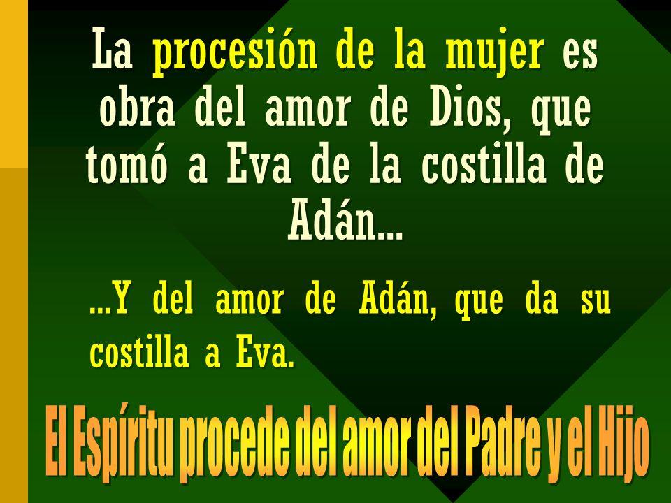 El Espíritu procede del amor del Padre y el Hijo