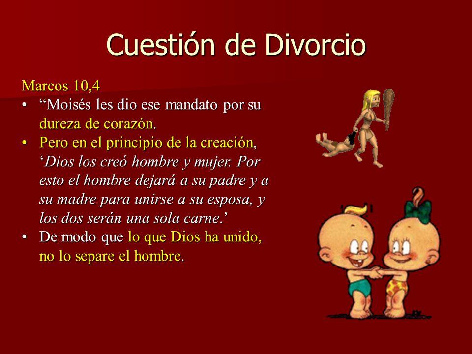 Cuestión de Divorcio Marcos 10,4