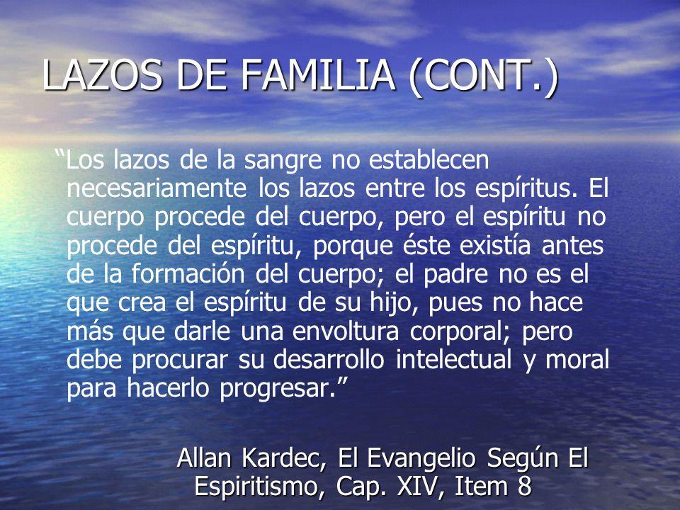 LAZOS DE FAMILIA (CONT.)