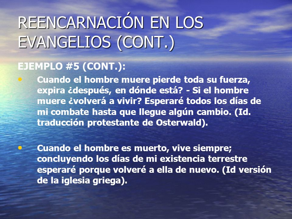 REENCARNACIÓN EN LOS EVANGELIOS (CONT.)