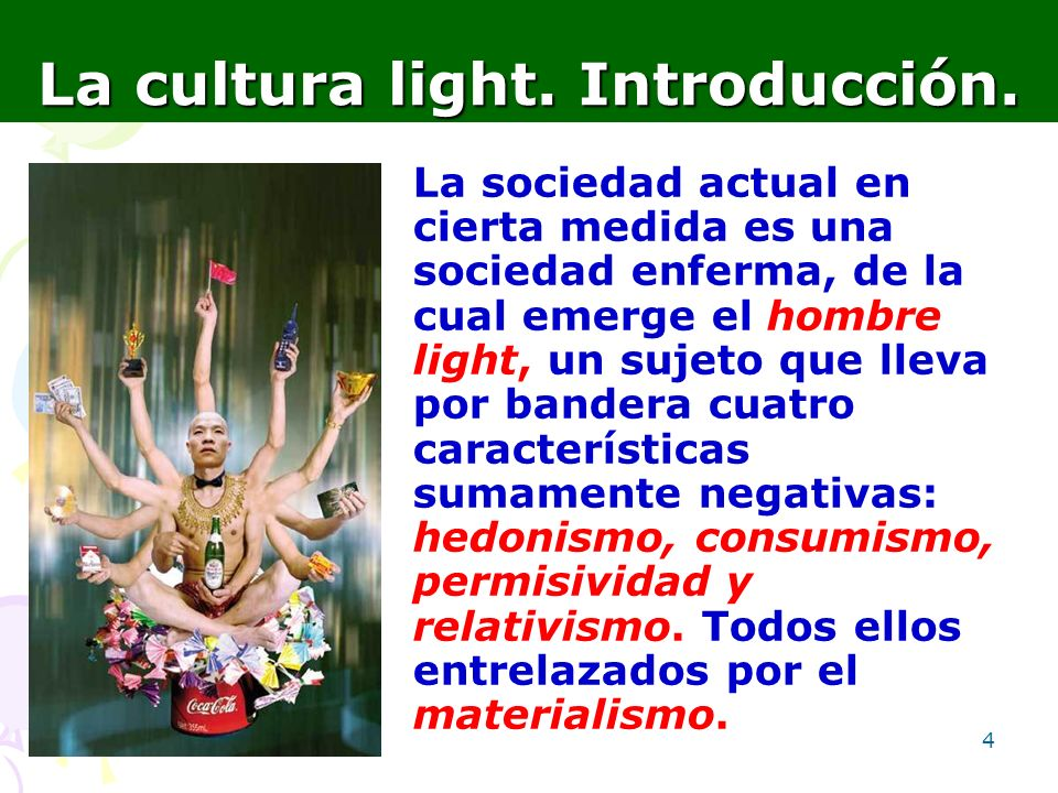 La cultura light. Introducción.