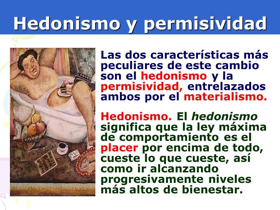 Hedonismo y permisividad