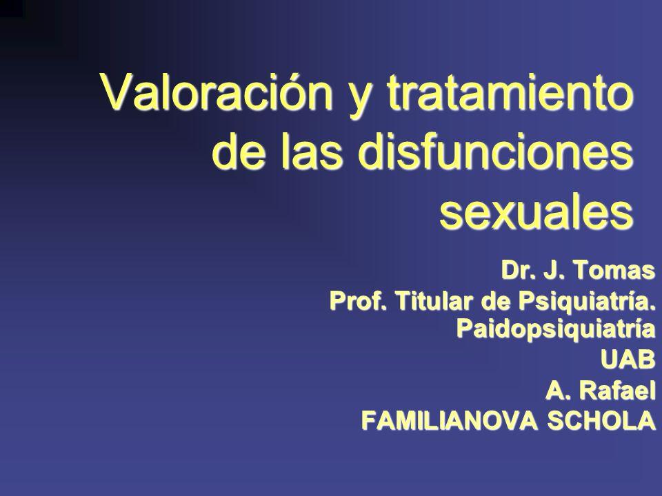 Valoración y tratamiento de las disfunciones sexuales