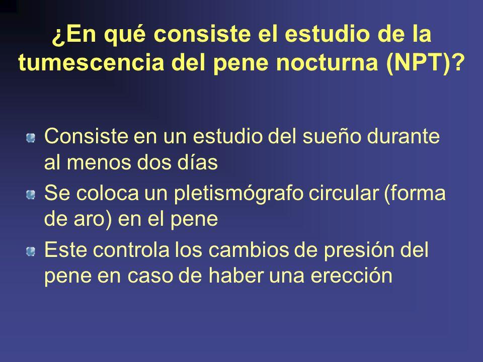 ¿En qué consiste el estudio de la tumescencia del pene nocturna (NPT)