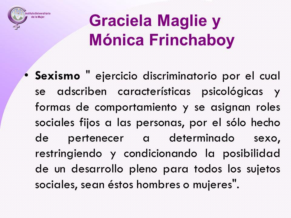 Graciela Maglie y Mónica Frinchaboy
