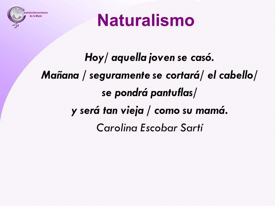 Naturalismo Hoy/ aquella joven se casó.