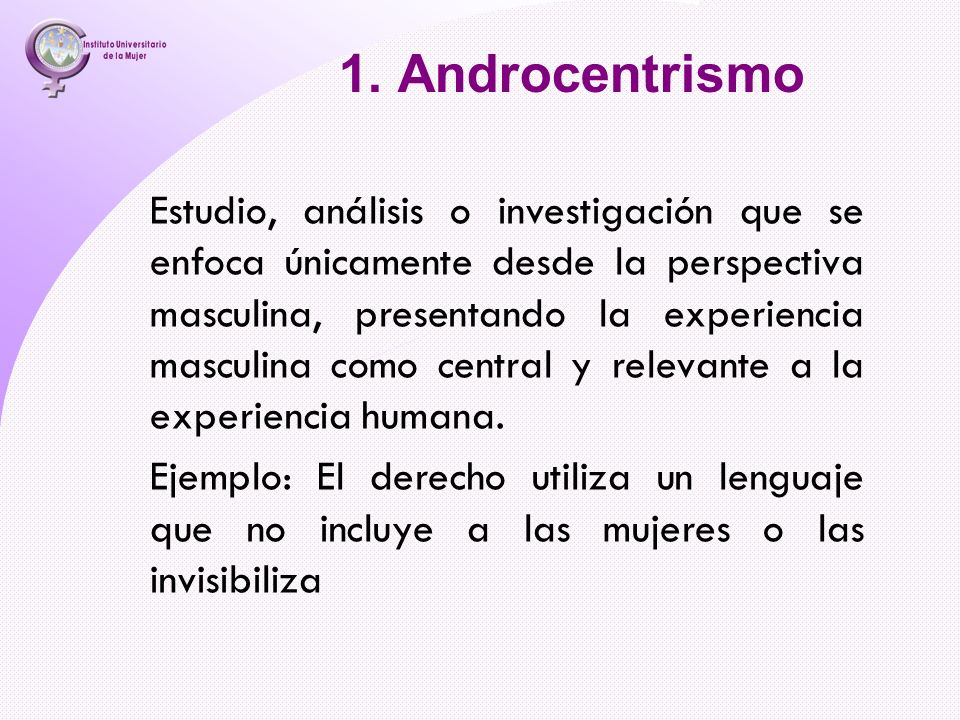 1. Androcentrismo