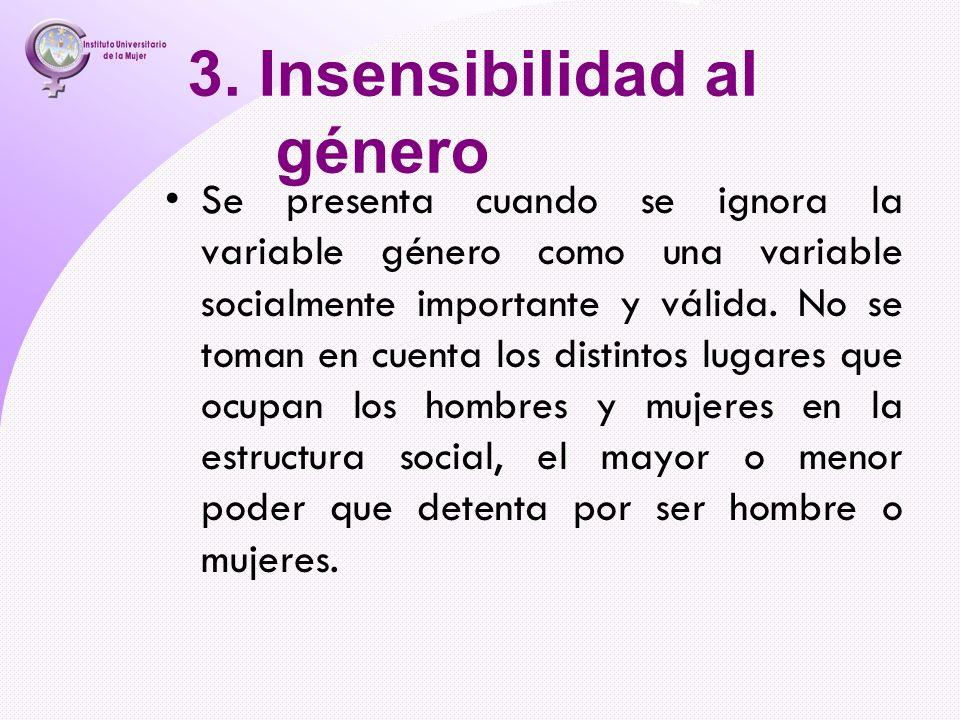 3. Insensibilidad al género