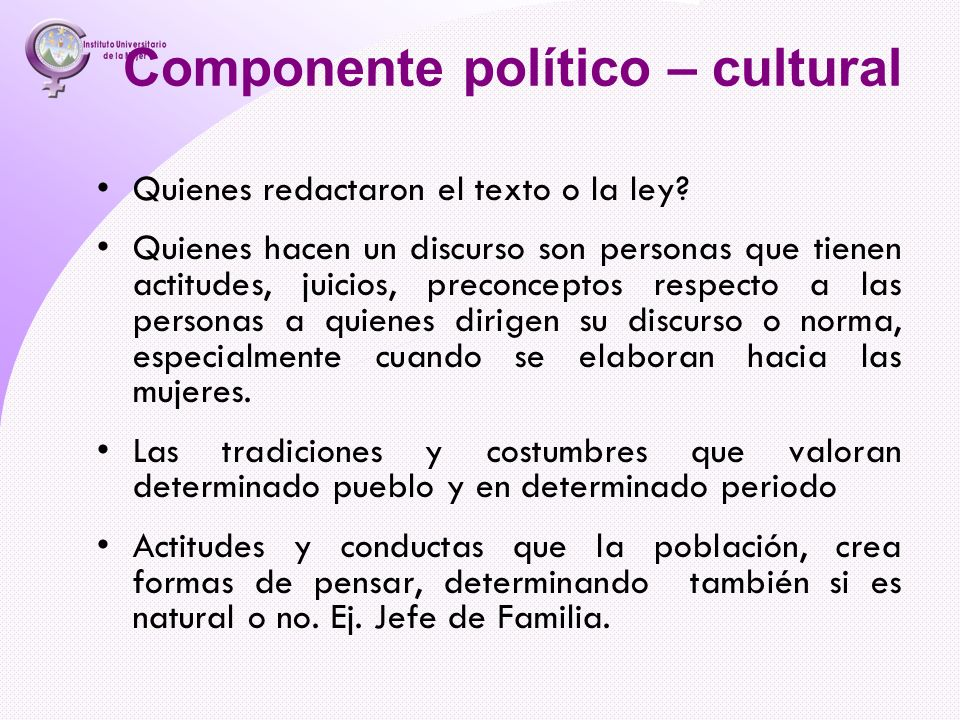 Componente político – cultural
