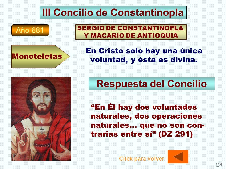 III Concilio de Constantinopla Respuesta del Concilio