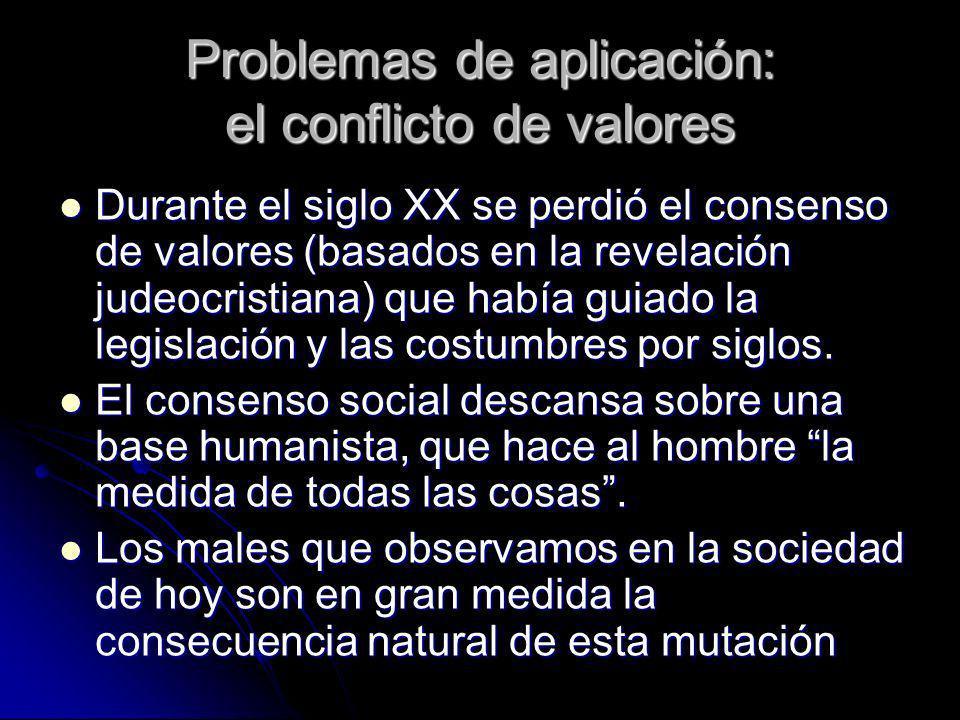 Problemas de aplicación: el conflicto de valores