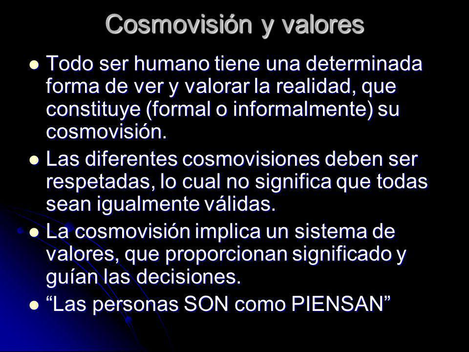 Cosmovisión y valores
