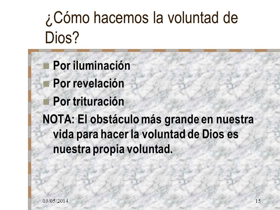 ¿Cómo hacemos la voluntad de Dios