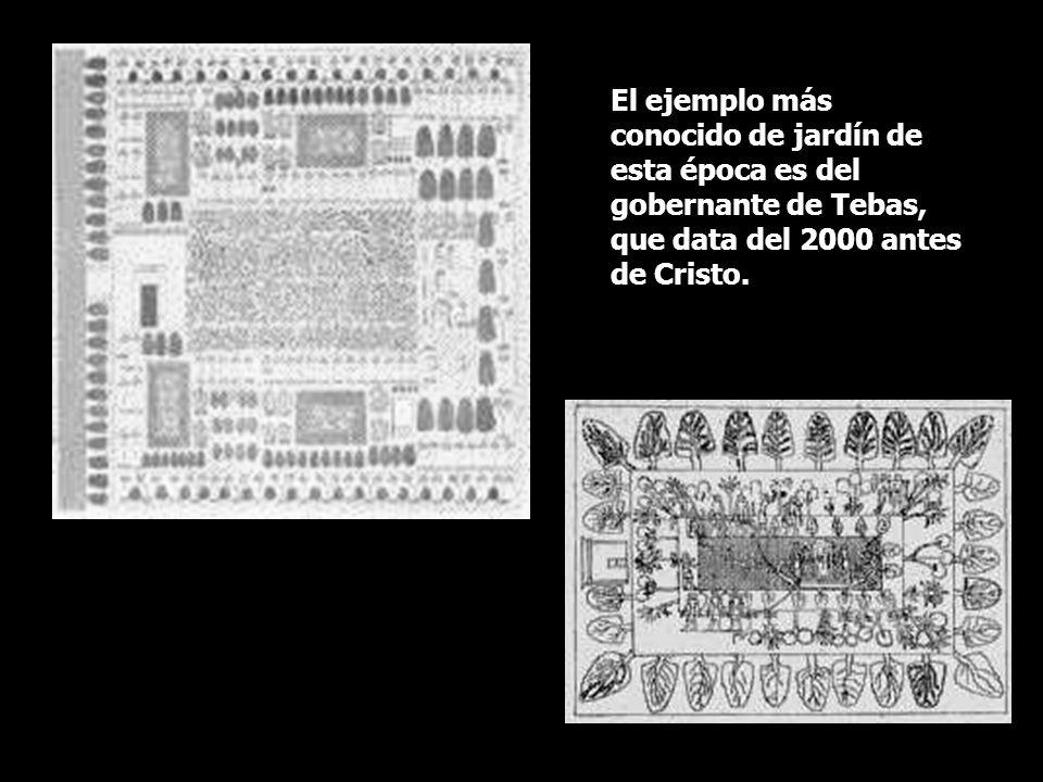 El ejemplo más conocido de jardín de esta época es del gobernante de Tebas, que data del 2000 antes de Cristo.