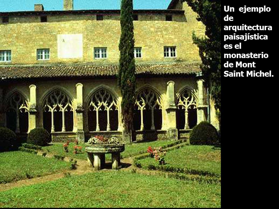 Un ejemplo de arquitectura paisajística es el monasterio de Mont Saint Michel.
