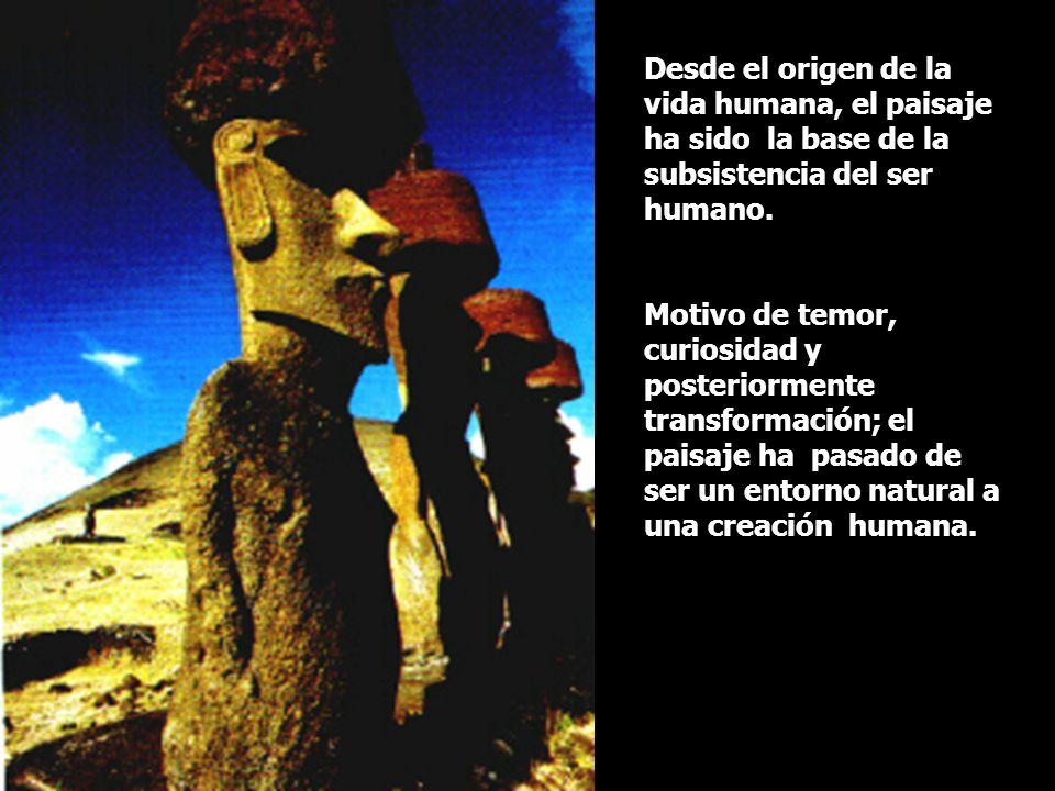 Desde el origen de la vida humana, el paisaje ha sido la base de la subsistencia del ser humano.