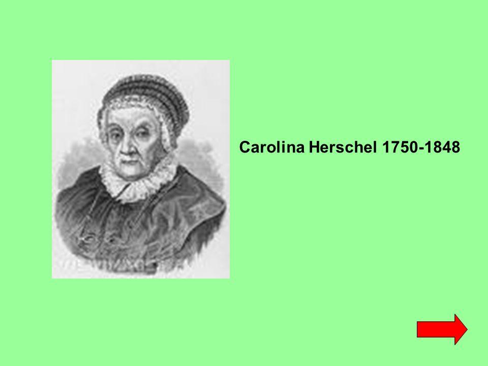 Carolina Herschel 1750-1848