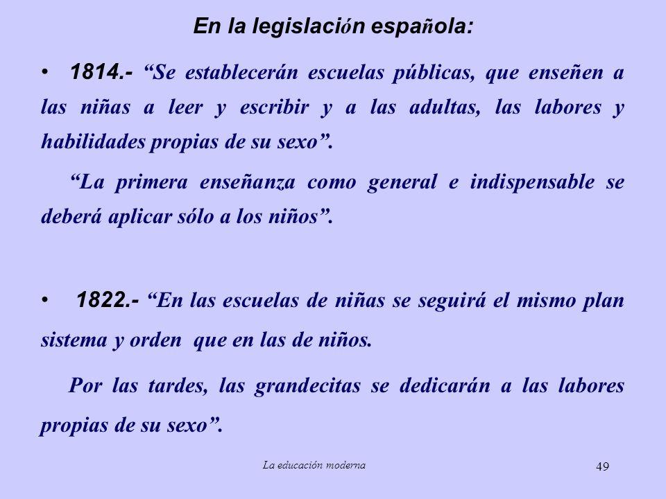 En la legislación española: